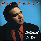 Dedicated To You by Big Sandy and His Fly-Rite Boys
