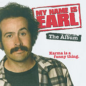 My Name Is Earl – The Album by Various Artists