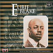 Memories of You by Eubie Blake