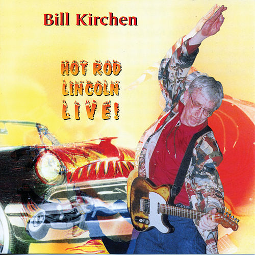 Hot Rod Lincoln by Bill Kirchen