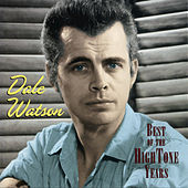Best Of The Hightone Years by Dale Watson