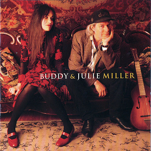 Buddy & Julie Miller by Buddy Miller