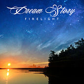 Firelight by Dream Story