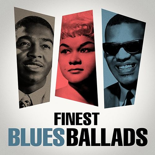 Finest Blues Ballads by Various Artists