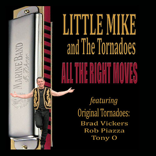All the Right Moves by Little Mike & the Tornadoes