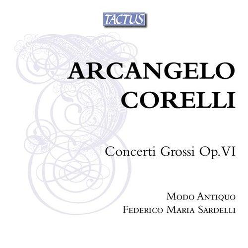 Corelli: Concerti Grossi Op. VI by Modo Antiquo