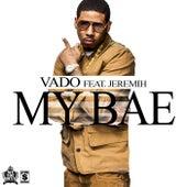 My Bae by Vado