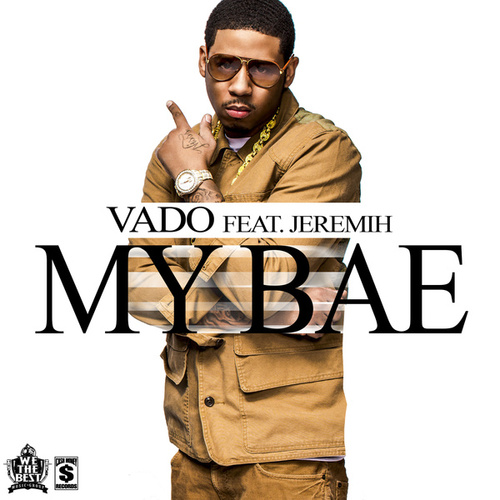 My Bae by Vado