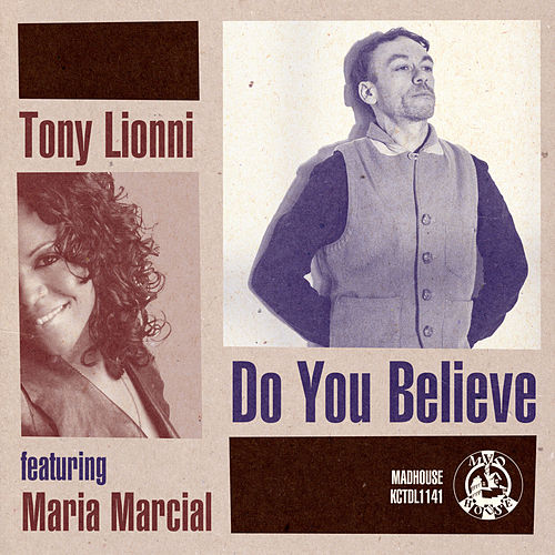 Do You Believe by Tony Lionni