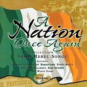 A Nation Once Again, Vol. 1 (A Collection of Irish Rebel Songs) by Various Artists