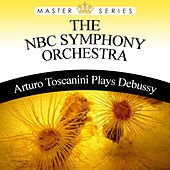 Arturo Toscanini Plays Debussy by NBC Symphony Orchestra