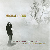 Palms & Runes, Tarot And Tea: A Michael Penn Collection by Michael Penn