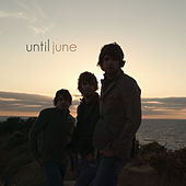 Until June by Until June