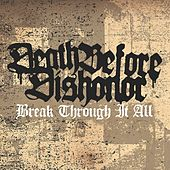 Break Through It All by Death Before Dishonor