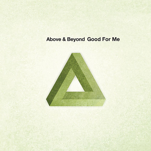 Good For Me by Above & Beyond