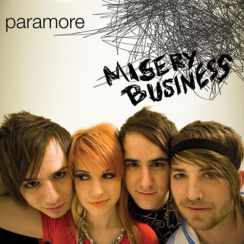 Misery Business by Paramore