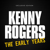 The Early Years by Kenny Rogers