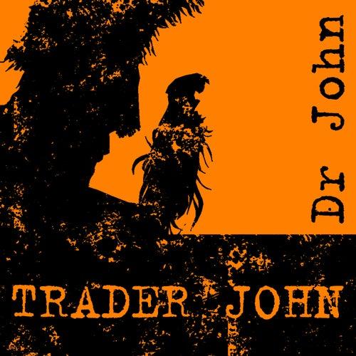Trader John by Dr. John