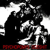 Godshit by Psychopomps