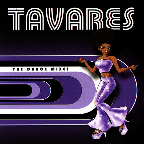 The Dance Mixes by Tavares