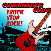 Truck Stop Rock by Commander Cody