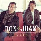 La Vida by Don & Juan