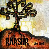 Joy Song by Akasha