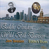 Jam Session / Eddie's Blues by Wild Bill Davison