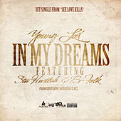 In My Dreams (feat. Stu Hustlah & B-Folk) by Young Lox