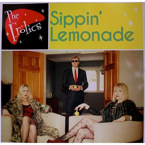 Sippin' Lemonade by The Frolics