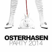 Osterhasen Party 2014 by Various Artists