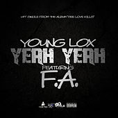 Yeah Yeah (feat. F.A.) by Young Lox