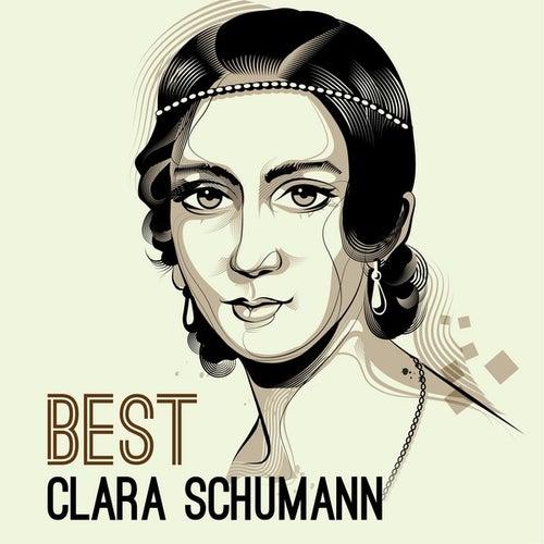 Best - Clara Schumann by Various Artists