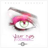 Your Eyes - Single by I-Octane