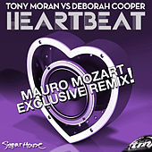 Heartbeat (Mauro Mozart Exclusive Remix!) by Tony Moran