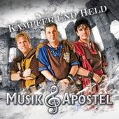 Kämpfer und Held by Musikapostel