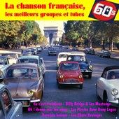La chanson française, les meilleurs groupes et tubes by Various Artists