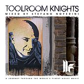 Toolroom Knights mixed by Stefano Noferini by Various Artists