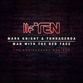 Man With The Red Face (The Anniversary Remixes) by Funkagenda