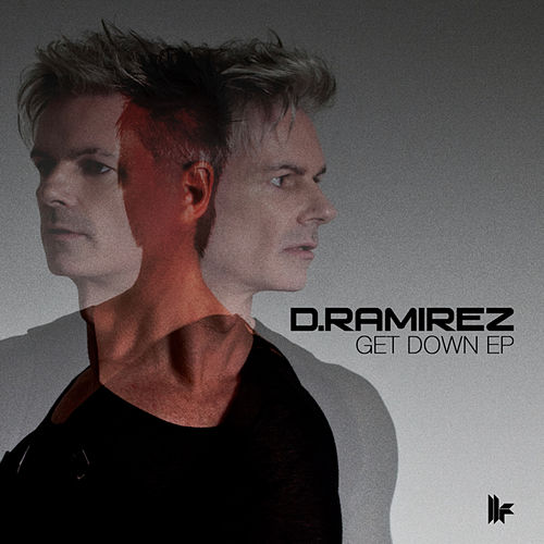Get Down EP by D. Ramirez