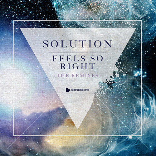 Feels So Right (Remixes) by The Solution