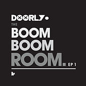 Boom Boom Room EP1 by Doorly