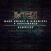 Downpipe (The Anniversary Remixes) by Underworld