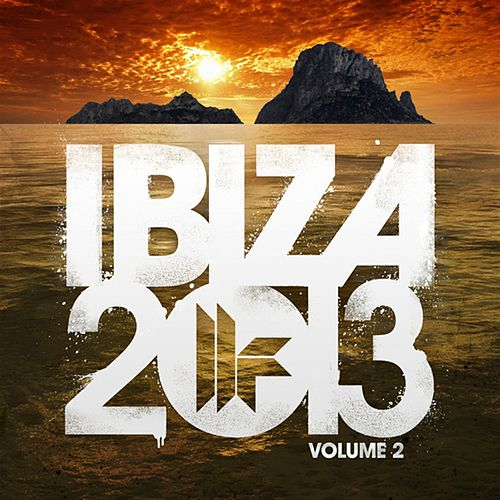Toolroom Records Ibiza 2013 Vol. 2 by Various Artists