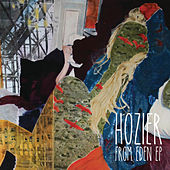 From Eden EP by Hozier