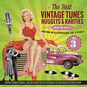 The Best Vintage Tunes. Nuggets & Rarities ¡Best Quality! Vol. 3 by Various Artists
