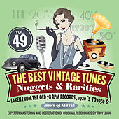 The Best Vintage Tunes. Nuggets & Rarities Vol. 49 by Various Artists