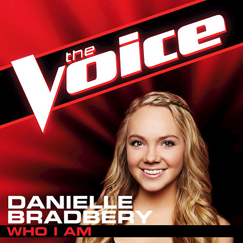 Who I Am by Danielle Bradbery