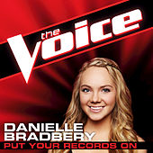 Put Your Records On by Danielle Bradbery