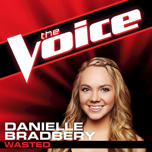 Wasted by Danielle Bradbery